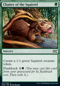 Chatter of the Squirrel - Double Masters