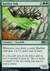 Burlfist Oak - Core Set 2021