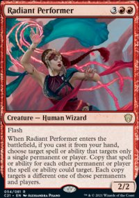 Radiant Performer 1 - Commander 2021