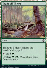 Tranquil Thicket - Commander 2021